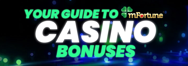 Updated for 2018: mFortune's Casino Bonuses